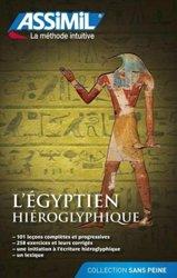 L'Égyptien Hiéroglyphique - Débutants et Faux-débutants