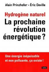 L'hydrogène naturel.La prochaine révolution énergétique ?
