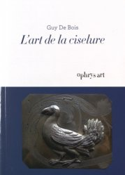 L'art de la ciselure