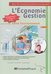 L'Économie Gestion pour la filière Santé Environnement Tome 2