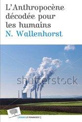 L'anthropocène décodée pour les humains