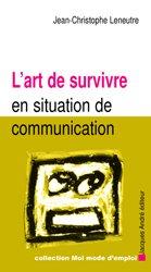 L' art de suivivre en situation de communication