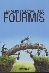 L'univers fascinant des fourmis