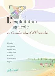 L'exploitation agricole à l'aube du XXIe siècle