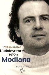 L'adolescence selon Modiano