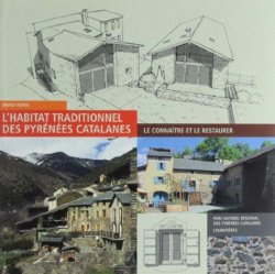 L'habitat traditionnel des Pyrénées catalanes