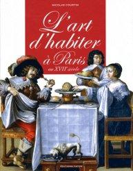 L'art d'habiter à Paris au XVIIème siècle