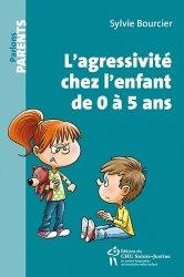 L'agressivite chez l'enfant de 0 a 5 ans