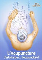 L'Acupuncture c'est plus que... l'acupuncture!