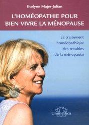 L'homéopathie pour bien vivre la ménopause