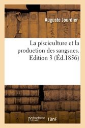 La pisciculture et la production des sangsues. Edition 3