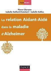 La relation aidant-aidé dans la maladie d'Alzheimer