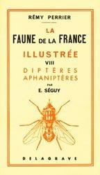 La faune de la France illustrée 8 Diptères Aphaniptères