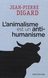 L'animalisme est un antihumanisme
