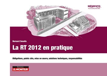 La RT 2012 en pratique