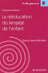 La rééducation du langage de l'enfant