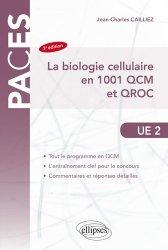 La biologie cellulaire en 1001 QCM et QROC