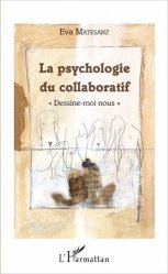 La psychologie du collaboratif