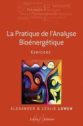 La pratique le l'Analyse Bioénergétique - Exercices