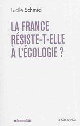 La France résiste-t-elle à l'écologie ?