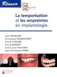 La temporisation et les empreintes en implantologie