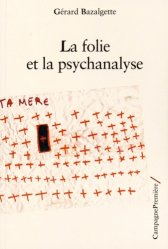La folie et la psychanalyse