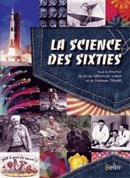 La science des sixties