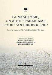 La mésologie, un autre paradigme pour l'anthropocène ?