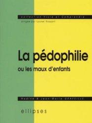 La pédophilie ou les maux d'enfants