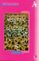 La production végétale Volume 1