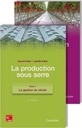 La production sous serre 2 Volumes