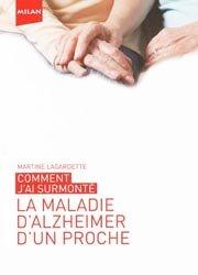 La maladie d'Alzheimer d'un proche