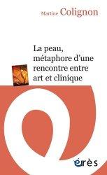 La peau - Métaphore d'une rencontre entre art et clinique