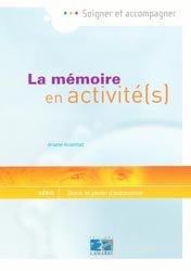 La mémoire en activité(s)