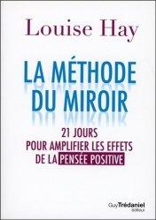 La méthode du miroir pour amplifier les effets de la pensée positive