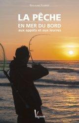 La pêche en mer du bord aux appâts et aux leurres