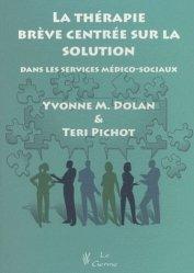 La thérapie brève centrée sur la solution dans les services médico-sociaux
