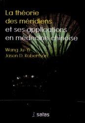 La théorie des méridiens et ses applications en médecine chinoise