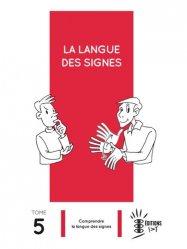 La langue des signes - Tome 5