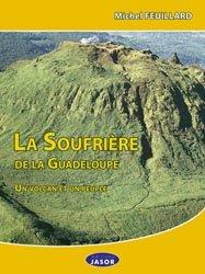 La Soufrière de la Guadeloupe