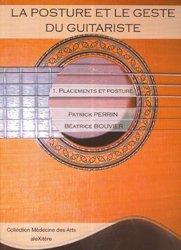 La posture et le geste du guitariste Tome 1