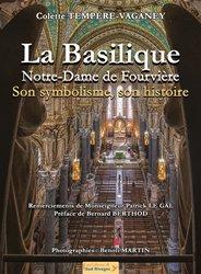 La Basilique Notre-Dame de Fourvière