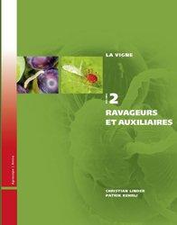 La vigne volume 2 Les ravageurs et auxiliaires