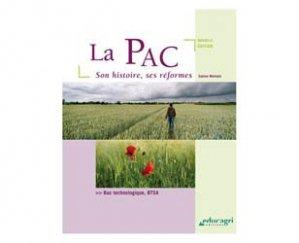 La PAC, son histoire et ses réformes (édition 2015)