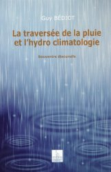 La traversée de la pluie et l'hydro climatologie