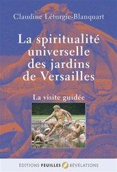 La spiritualité universelle des jardins de Versailles