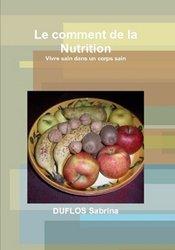 Le comment de la Nutrition