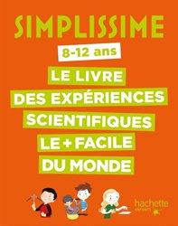 Les expériences scientifiques les plus faciles du monde