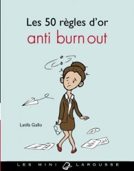 Les 50 règles d'or anti burn out