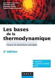 Les bases de la thermodynamique - Cours et exercices corrigés